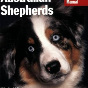 Australian Shepherds (Complete Pet Owner's Manual) 5