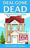 Deal Gone Dead: A Lily Sprayberry Realtor Cozy Mystery (The Lily Sprayberry Cozy Mystery Series Book 1)