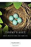 Today's Gift: Daily Meditations for Families (Hazelden Meditations)