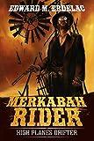 Merkabah Rider: High Planes Drifter