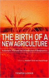 The Birth of a New Agriculture: Koberwitz 1924 and the ...