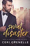 Sweet Disaster (Stupid Awesome Love Book 1)