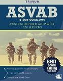 Trivium ASVAB Study Guide 2016: ASVAB Test Prep Book with Practice Test Questions