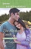 The Alaskan Catch (A Northern Lights Novel)