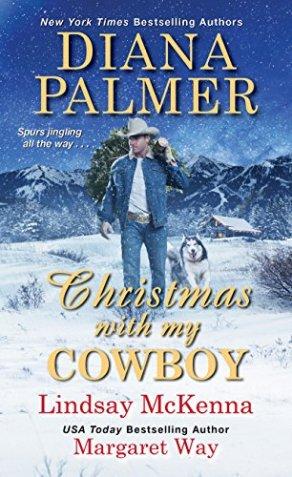 Christmas with My Cowboy by [Palmer, Diana, McKenna, Lindsay, Way, Margaret]