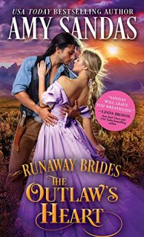 The Outlaw's Heart (Runaway Brides Book 3) by [Sandas, Amy]