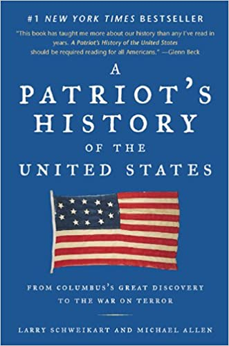 A Patriot's History of the United States