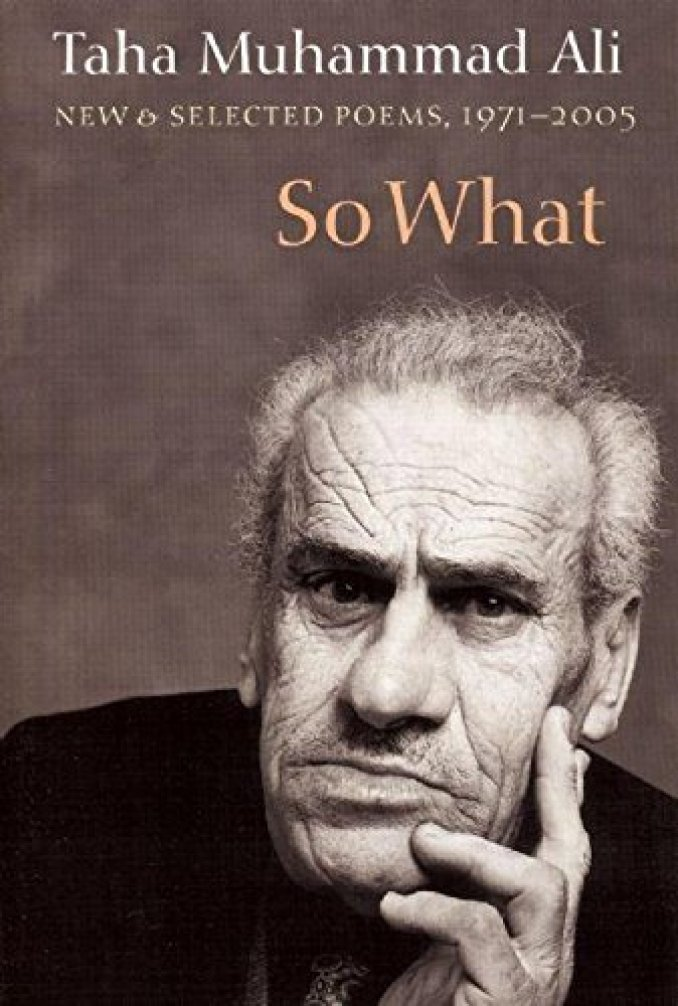 So What: New and Selected Poems, 1971-2005 (Arabic Edition): Taha Muhammad  Ali, Peter Cole, Yahya Hijazi And Gabriel Levin: 9781556592454: Amazon.com:  Books