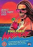 Pool Party Massacre [DVD]
