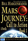 Mars Journey: Call to Action: Book 1: A Science Fiction Thriller