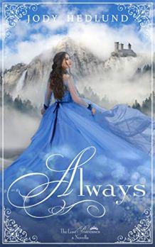 Always: A Lost Princesses Prequel Novella by [Hedlund, Jody]
