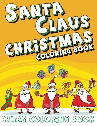 Santa Claus Christmas Coloring Book