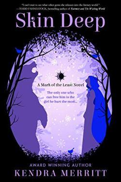 Skin Deep (A Mark of the Least Novel) by [Merritt, Kendra]