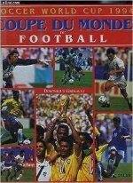 Soccer World Cup 1994 : Coupe du monde de football