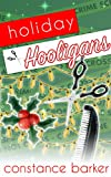Holiday Hooligans (The Teasen & Pleasen Hair Salon Cozy Mystery Series Book 3)