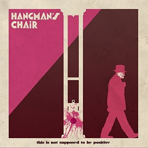 This is Not Supposed to Be Positive: Hangman'S Chair, Hangman'S Chair: Amazon.fr: Musique