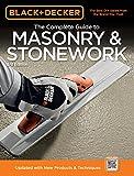 Black & Decker The Complete Guide to Masonry & Stonework: *Poured Concrete *Brick & Block *Natural Stone *Stucco (Black & Decker Complete Guide)