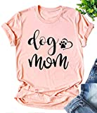 Dog Mom Shirts for Women Funny Cute Graphic Mom Shirts Tops with Saying Dog Lover Gifts Shirt Pink