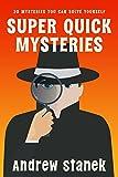 Super Quick Mysteries, Volume 1