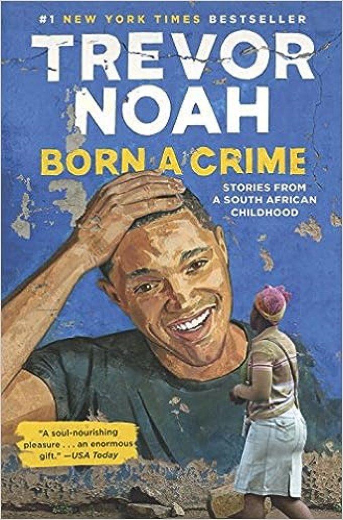Resultado de imagen para 'Born a Crime' de Trevor Noah.