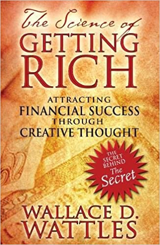 Wallace D. Wattles – The Science of Getting Rich