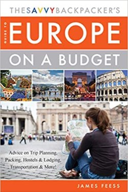 The Savvy Backpacker's Guide to Europe