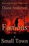 Famous in a Small Town (An Entering Southern Country Novel Book 1)