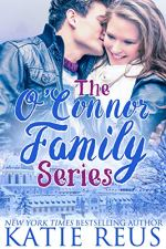 The O'Connor Family Series by Katie Reus