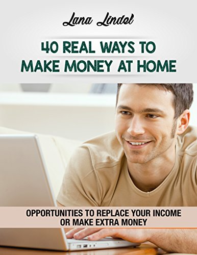 40 Real Ways to Make Money at Home: Replace Your Income or Make Extra Money