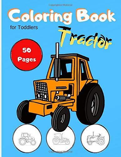 Tractor Coloring Book For Toddlers Coloring Pages For Kids Ages 2 4 4 8 Amazon Co Uk Press Manu Books