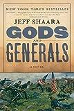 Gods and Generals: A Novel of the Civil War (The Civil War: 1861-1865 Book 1)