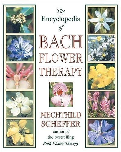 Bach Flower Encyclopedia