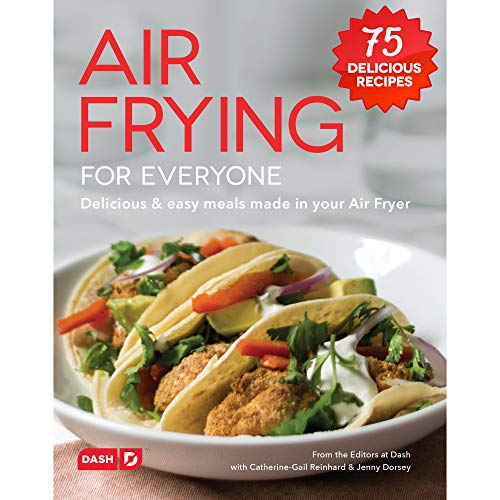 Dash-DCB001AF-Air-Fryer-Recipe-Book-for-Healthier-Delicious-Meals-Snacks-Desserts-Over-70-Easy-to-Follow-Guides-Cookbook