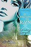 A Reason to Run (The Camdyn Series Book 1)