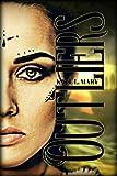 Outliers: A Post-Apocalyptic Dystopian Novel (The Outliers Saga Book 1)