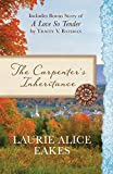 The Carpenter's Inheritance: Also Includes Bonus Story of A Love so Tender by Tracey V. Bateman