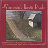 Wisconsin's Rustic Roads: A Road Less Travelled
