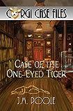 Case of the One-Eyed Tiger (Corgi Case Files Book 1)