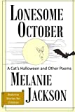 Lonesome October: A Cat's Halloween & Other Poems