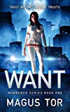 Want: Trust no one, no one trusts (Numbered Book 1)