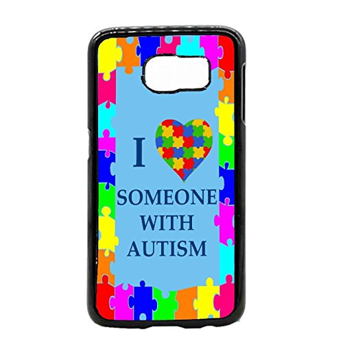 I Love Someone With Autism Samsung Galaxy S6 Edge + TPU Case Custom Shockproof Rubber Case By S and S Accessories(TM) for Samsung Galaxy S6 Edge Plus