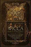 Wicca Book of Herbal Spells: Book of Shadows with a Beginner's Guide for Practicing Witches or Wiccan Spells with Natural Herbal Magic