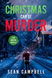 Christmas Can Be Murder: A DCI Morton Novella