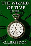 The Wizard of Time (Book 1)