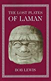Lost Plates of Laman