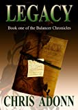 Legacy: Book One of the Balancer Chronicles