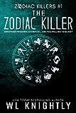 The Zodiac Killer (Zodiac Killers Book 1)