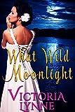 What Wild Moonlight