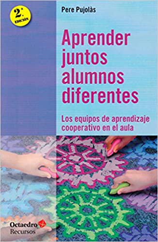 Descargar PDF Gratis Aprender juntos alumnos diferentes. Los equipos de aprendizaje cooperativo en el aula (Recursos)