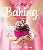 American Girl Baking: Recipes for Cookies, Cupcakes & More